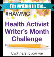 Health Activist Writer's Month Challenge