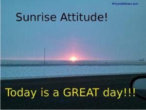 Sunrise Attitude